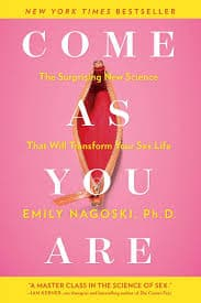 Buy Come as You Are: The Surprising New Science that Will Transform Your  Sex Life Book Online at Low Prices in India | Come as You Are: The  Surprising New Science that