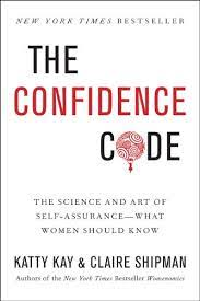 The Confidence Code: The Science and Art of Self-Assurance---What Women  Should Know eBook: Kay, Katty, Shipman, Claire: Amazon.in: Kindle Store