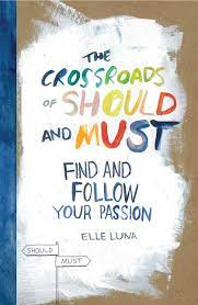Buy The Crossroads Of Should And Must: Find and Follow Your Passion Book  Online at Low Prices in India | The Crossroads Of Should And Must: Find and  Follow Your Passion Reviews