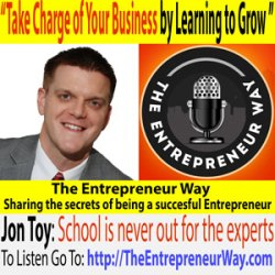 028: Take Charge of Your Business by Learning to Grow with Jon Toy