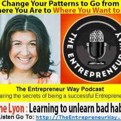 112: Change Your Patterns to Go from Where You Are to Where You Want to Be with Irene Lyon