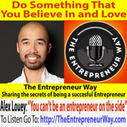 203: Do Something That You Believe In and Love with Alex Louey Co-Founder of Appscore