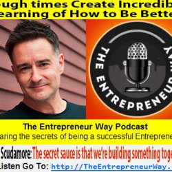 188: Tough Times Create Incredible Learning of How to Be Better with Brian Scudamore Founder and Owner of o2e Brands