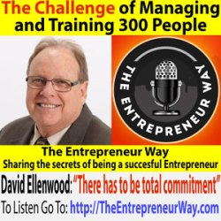 186: The Challenge of Managing and Training 300 People with David Ellenwood Founder and Owner of Sunny Days In-home Care