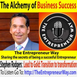190: The Alchemy of Business Success with Steve Rodgers Founder of Alchemy Advisors