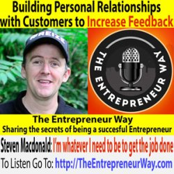 183: Building Personal Relationships with Customers to Increase Feedback with Steven Macdonald Founder and Owner of Reize Energy Drink