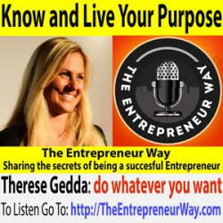 237: Know and Live Your Purpose with Therese Gedda Founder and Owner of 30 Min MBA