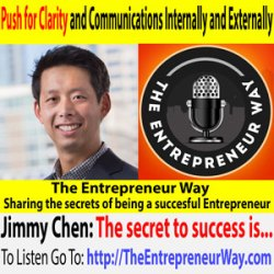 281: Push for Clarity and Communications Internally and Externally with Jimmy Chen Founder and Owner of Propel
