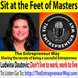 326: Sit at the Feet of Masters With Ludwina Dautovic Founder and Owner of the Room Xchange