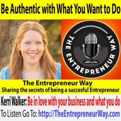 349: Raise the Business Profile of Your Business with Kerri Walker Founder and Owner of Kerri Walker Media