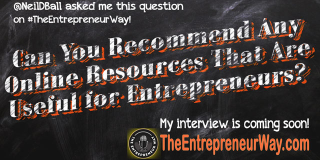 Can You Recommend Any Online Resources That Are Useful for Entrepreneurs? You can discover how successful entrepreneurs answer this question and other great question on The Entrepreneur Way podcast show.