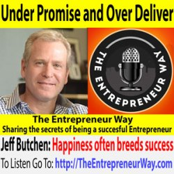 486: Under Promise and Over Deliver with Jeff Butchen Founder and Owner of Team Digital