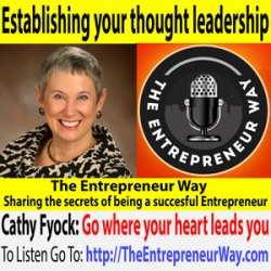 508: Establishing your thought leadership with Cathy Fyock The Business Book Strategist