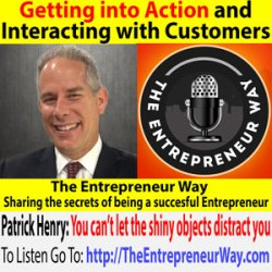 512: Getting into Action and Interacting with Customers with Patrick Henry Founder and Owner of Quest Fusion and Author of Plan Commit Win