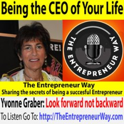 529: Being the CEO of Your Life with Yvonne Graber Owner and Founder of TravelEyez and Computer Community Hospital