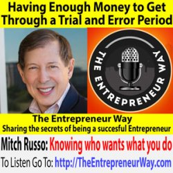 571: Having Enough Money to Get Through a Trial and Error Period with Mitch Russo Founder and Owner of Mindful Guidance, LLC and My Power Tribe