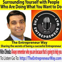 566: Surrounding Yourself with People Who Are Doing What You Want to Do with Nitin Chhoda Founder and Owner of Total Activation, Intouch EMR, Referral Ignition, Clinical Contact, and Private Practicesummit