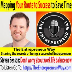 581: Mapping Your Route to Success to Save Time with Steven Benson Founder and Owner of Badger Maps Inc