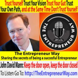 590: Trust Yourself, Trust Your Vision, Trust Your Gut, Trust Your Own Path, and at the Same Time Don't Trust Yourself with John David Mann