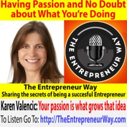 618: Having Passion and No Doubt about What You're Doing with Karen Valencic Founder and Owner of Spiral Impact