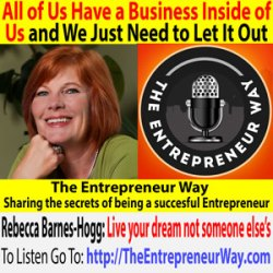 629: All of Us Have a Business Inside of Us and We Just Need to Let It Out with Rebecca Barnes-Hogg Founder and Owner of YOLO Insights®