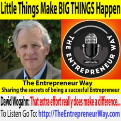 688: Little Things Make BIG THINGS Happen with David Wogahn Founder and Owner of Author Imprints and Sellbox Inc
