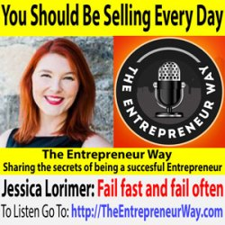 680: You Should Be Selling Every Day with Jessica Lorimer