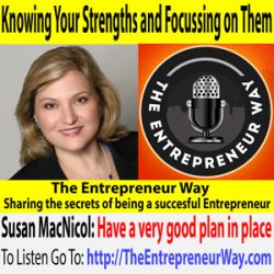677: Knowing Your Strengths and Focussing on Them with Susan MacNicol Founder and Owner of Strategic and Creative Marketing Inc