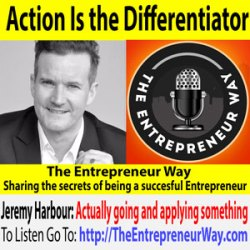 706: Action Is the Differentiator with Jeremy Harbour Founder and Owner of the Unity Group