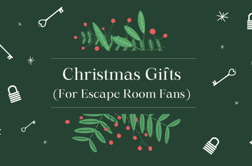 Top Christmas Gift Ideas for Escape Room Fans in 2020