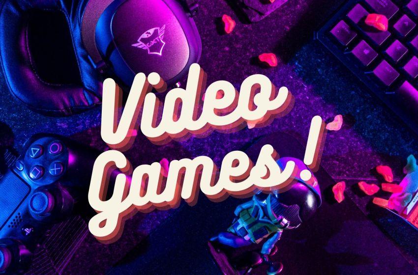 Enter: Video Games!