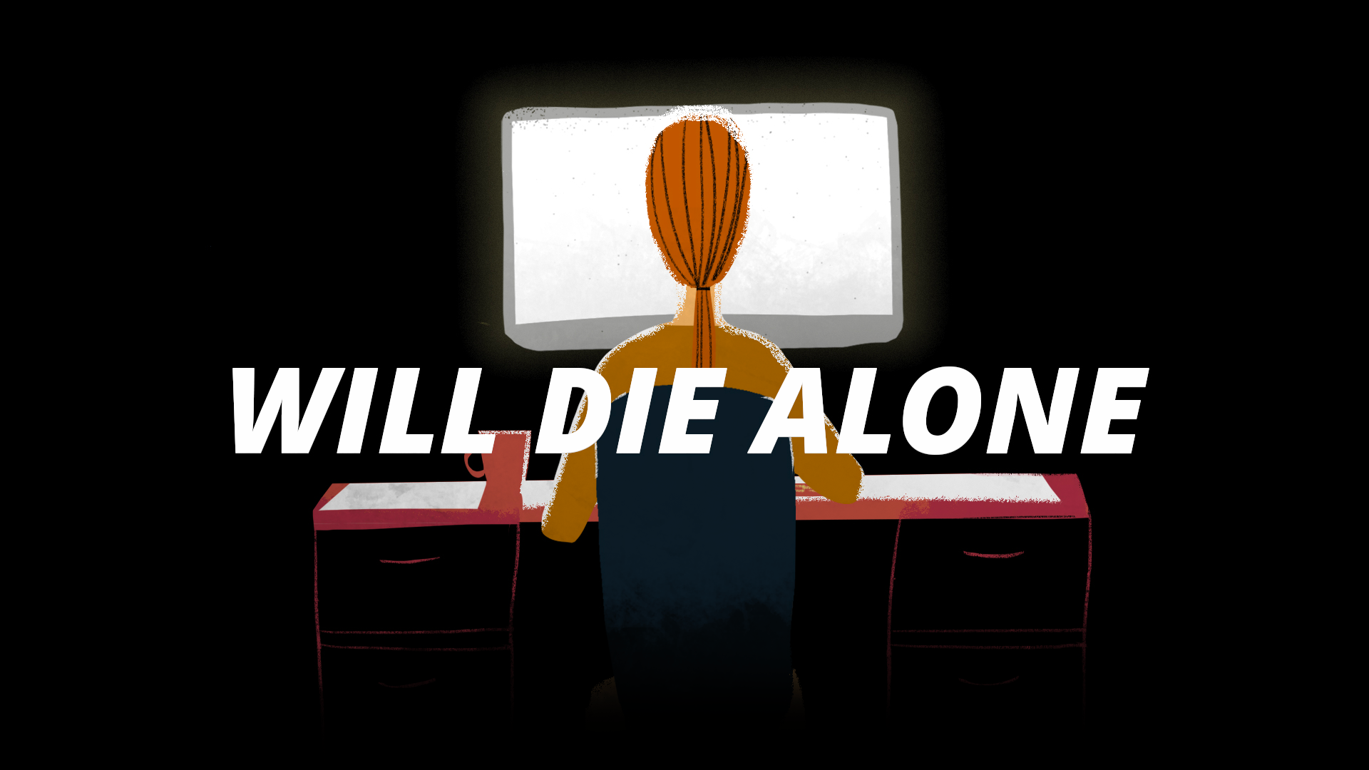 Will Die Alone | Review
