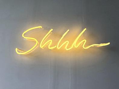 shhh neon sign
