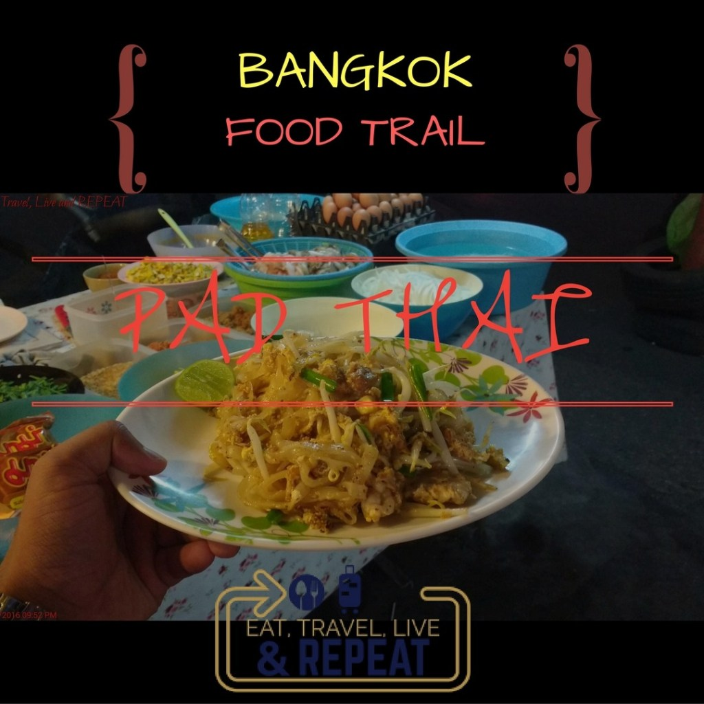 Pad Thai bangkok food trail