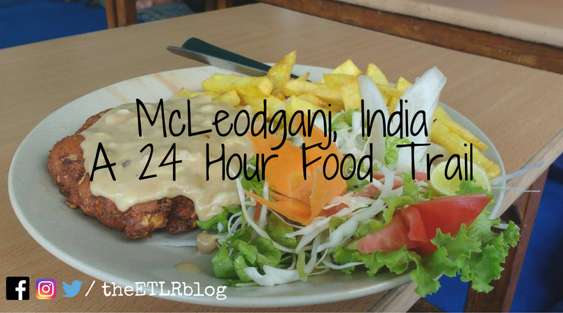 The 24 hours FoodTrail in McLeodganj, India