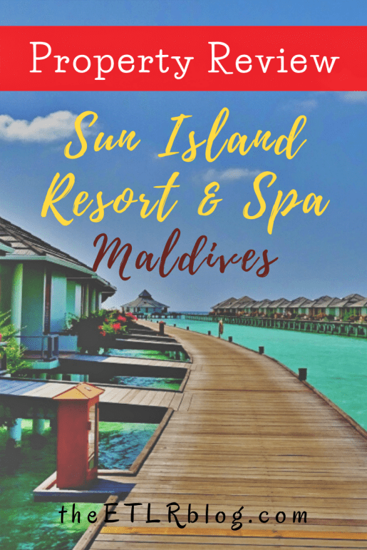 Sun Island Resort and Spa - Maldives Luxury Resort Review by Arnav Mathur