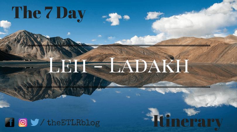 7 day Leh Ladakh Itinerary