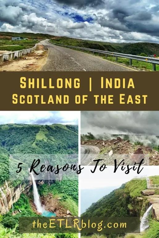 Shillong India - Travel Inspiration | theETLRblog