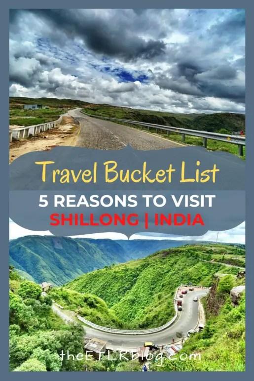 Shillong Travel Bucket List | theETLRblog