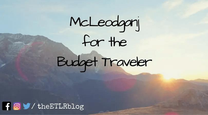 McLeodganj for the Budget Traveler