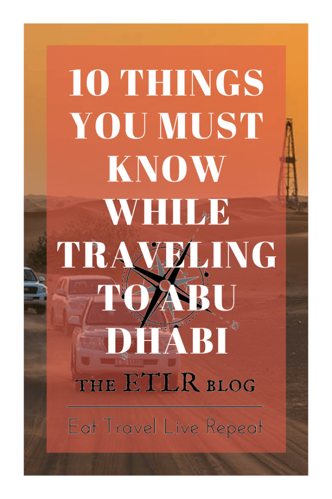 Things to know when traveling to Abu Dhabi #Travel #MiddleEast