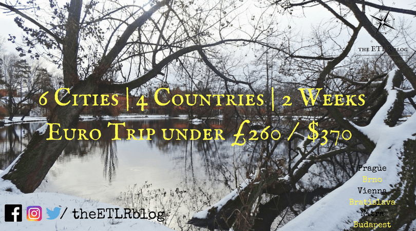 6 Cities | 4 Countries | 2 Weeks – A Euro Trip under 260 GBP / 370 USD