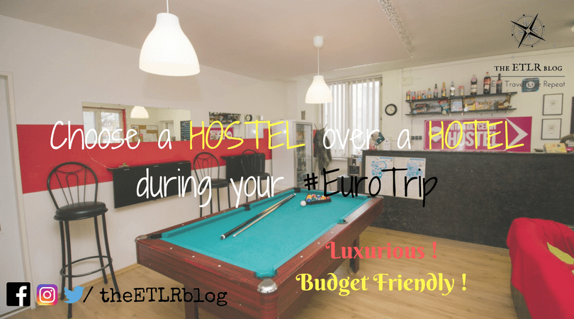 The Luxurious and Budget Friendly Hostels of Europe