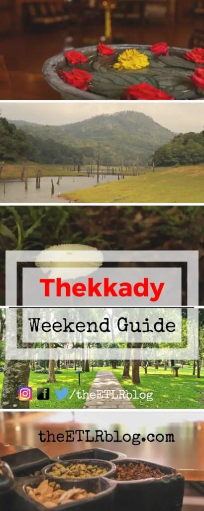 The Thekkady Weekend Guide - #Kerala #India #WeekendGuides