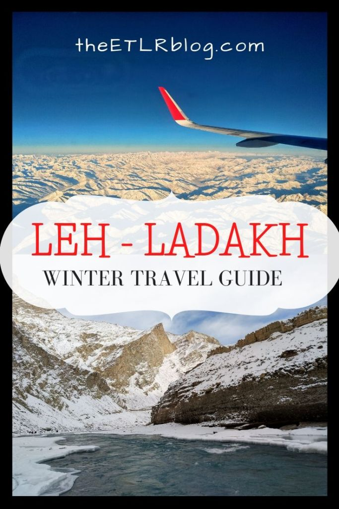 Leh Ladakh Winter Travel Guide