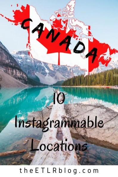 10 Instaworthy Locations in Canada