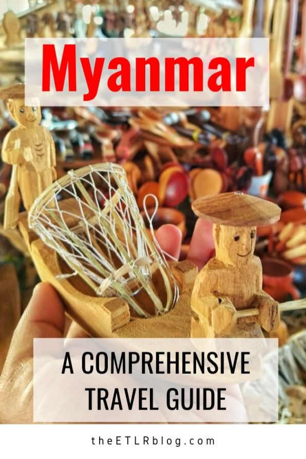 Myanmar - A Comprehensive Travel Guide