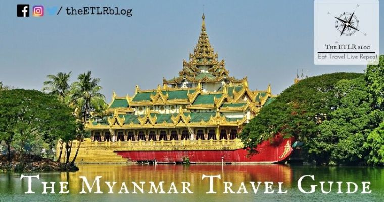 The Myanmar Travel Guide + F.A.Q's