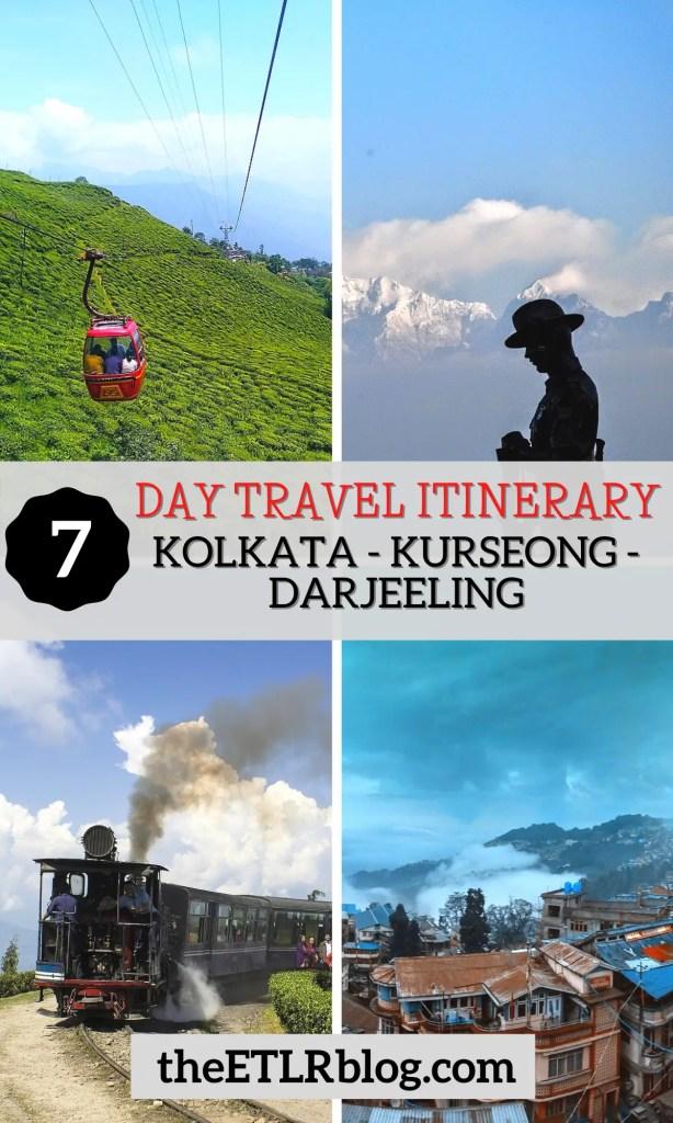7 Day Kolkata - Kurseong - Darjeeling Travel Itinerary | theETLRblog