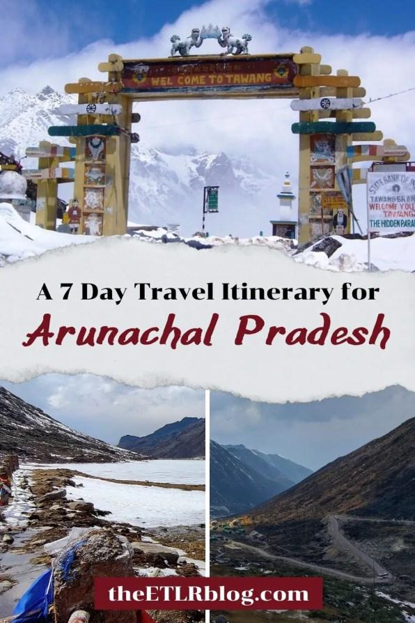 Arunachal Pradesh Itinerary